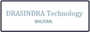 DRASINDRA Technology, Bhutan